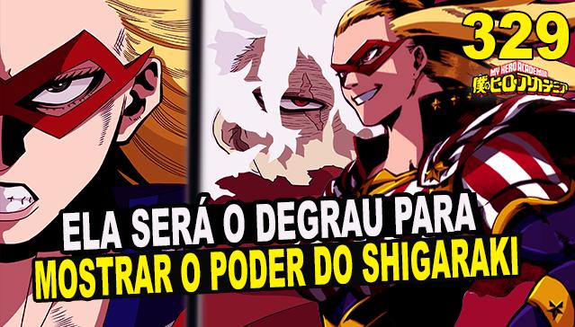 STAR AND STRIPE SERÁ O DEGRAU PARA MOSTAR  O PODER DO SHIGARAKI l Boku no Hero Academia 329