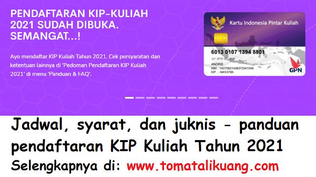 jadwal syarat juknis panduan pendaftaran kip kuliah tahun 2021 pdf tomatalikuang.com