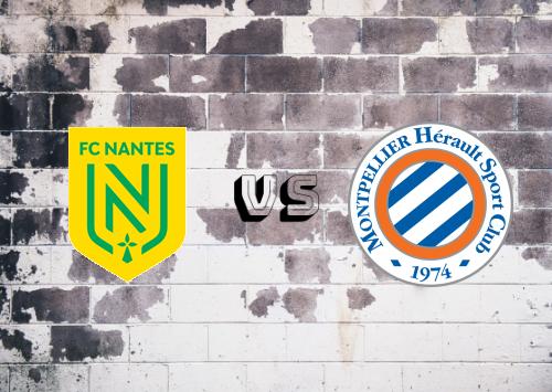 Nantes vs Montpellier  Resumen