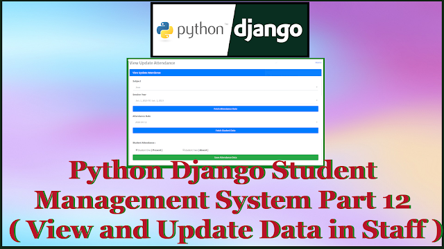Python Django Student Management System Part 12 | View and Update Attendance in Staff