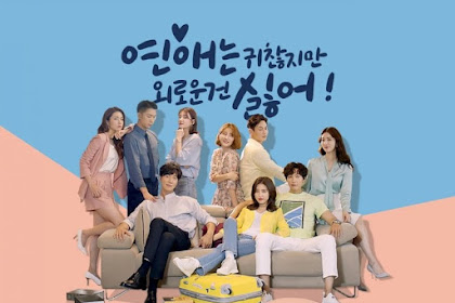 DRAMA KOREA LONELY ENOUGH TO LOVE EPISODE 7, SUBTITLE INDONESIA