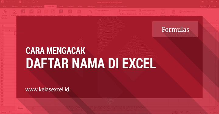 Cara Mengacak Nama di Excel