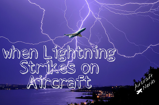 http://aircraftnerds.blogspot.in/2016/12/what-happens-when-lightning-strikes-on.html
