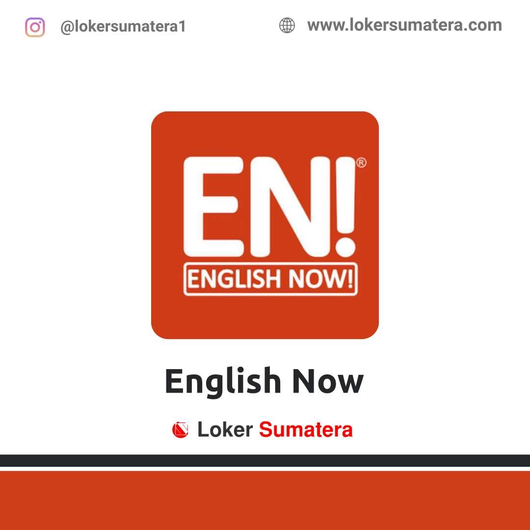 Lowongan Kerja Pekanbaru: English Now Agustus 2020