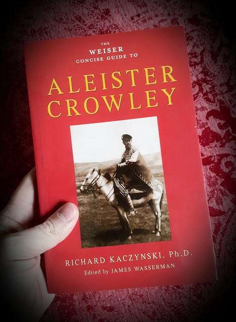 The Weiser Concise Guide to Aleister Crowley. by Richard Kaczynski. Edited by James Wasserman