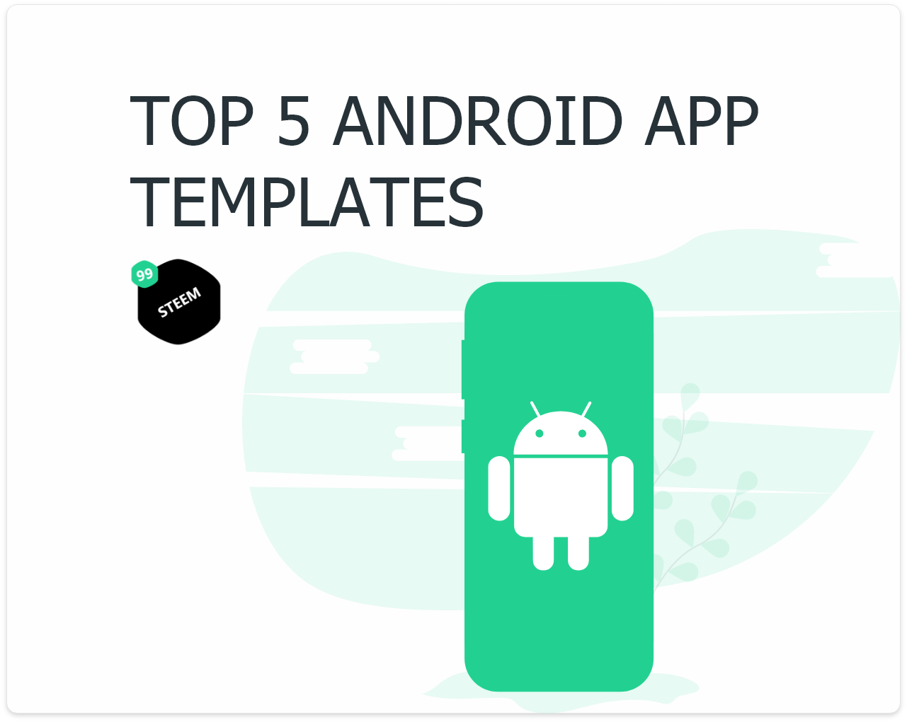 Top five Android templates you don't wanna miss in 2020