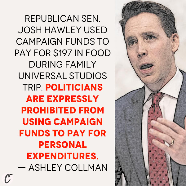 Republican Sen. Josh Hawley used campaign funds to pay for $197 in food during family Universal Studios trip. Politicians are expressly prohibited from using campaign funds to pay for personal expenditures. — Ashley Collman, Business Insider News Reporter