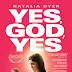 Movie Review: Yes, God, Yes (2019)