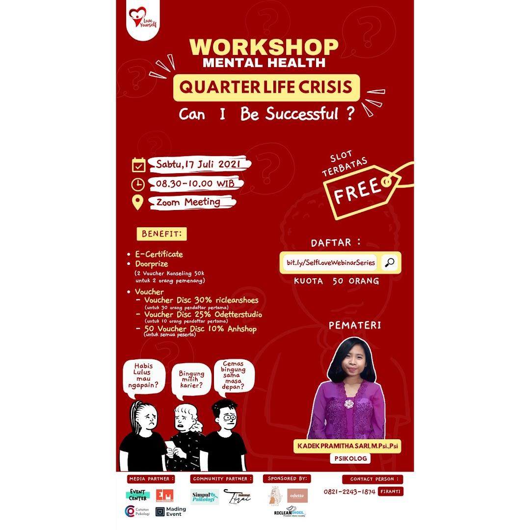 Workshop Quarter Life Crisis : Can I Be Successful ?