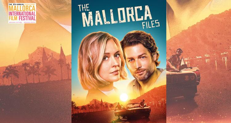 La serie 'The Mallorca Files' se estrenó a nivel mundial en el EMIF2019