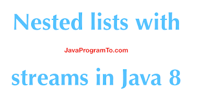 Nested lists with streams in Java 8