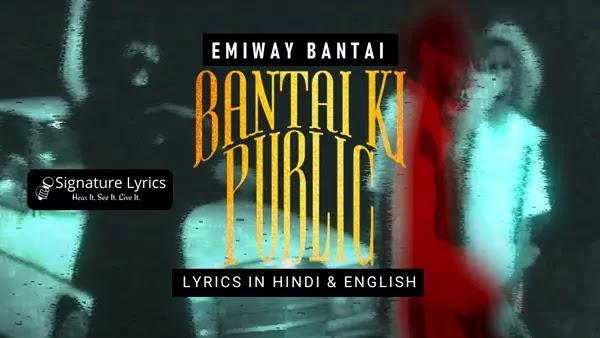 Bantai Ki Public Lyrics | Hindi | English | Emiway Bantai
