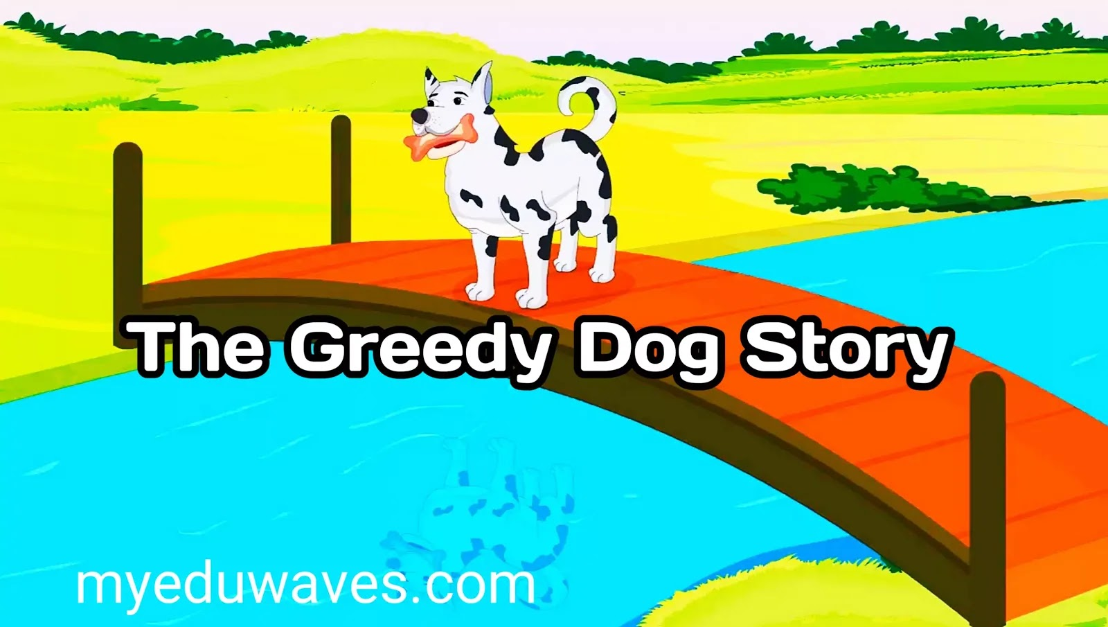 The greedy dog short story for kids with moral