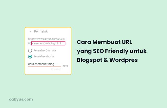 Cara Membuat URL SEO Friendly Blogspot dan Wordpress
