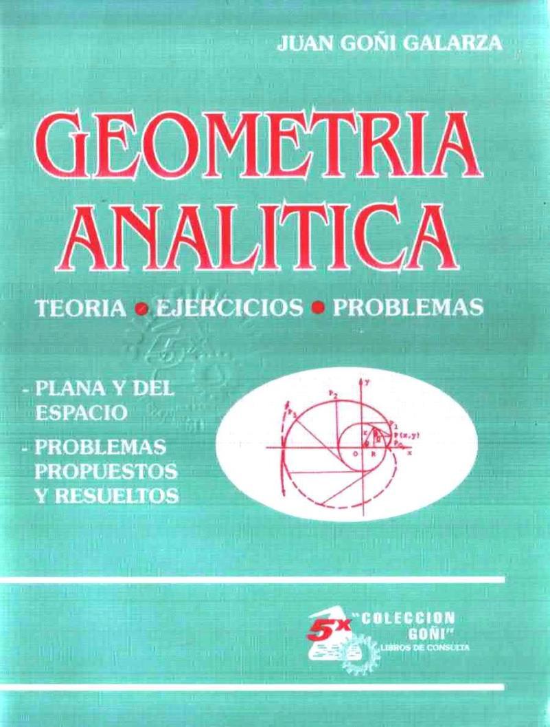Geometría Analítica – Juan Goñi Galarza