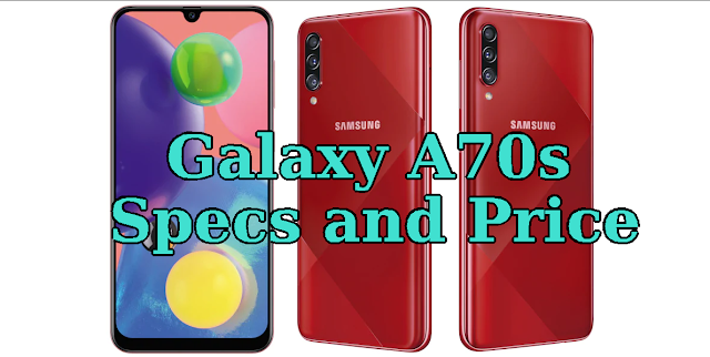 Samsung Galaxy A70s Specifications and Price