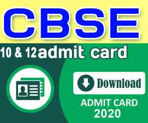 CBSE Class 10th Admit Cards 2020