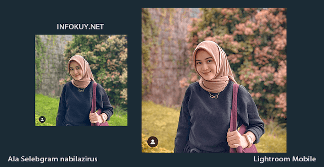 Tutorial Lightroom Ala Selegram @nabilazirus