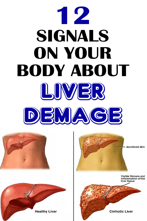 12 Body Signals About Liver Damage