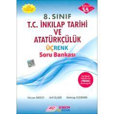 Esen 8.Sınıf T.C. İnkılap Tarihi ve Atatürkçülük Üçrenk Soru Bankası (2017)