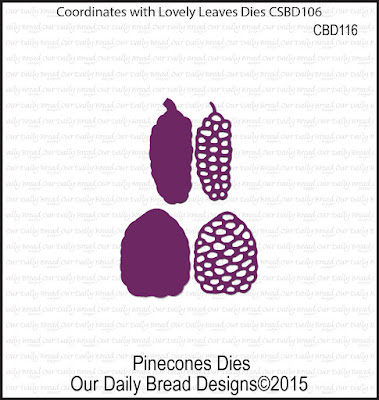 Our Daily Bread Designs Custom Dies: Pinecones
