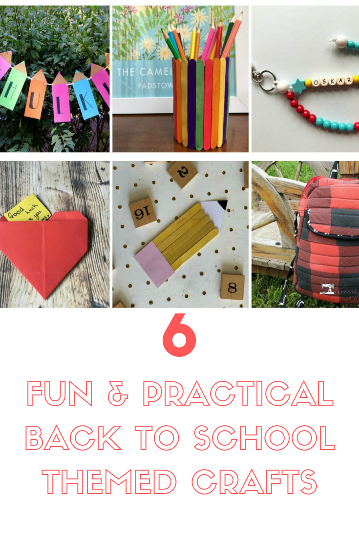 6 Fun And Practical Back To School Themed Crafts