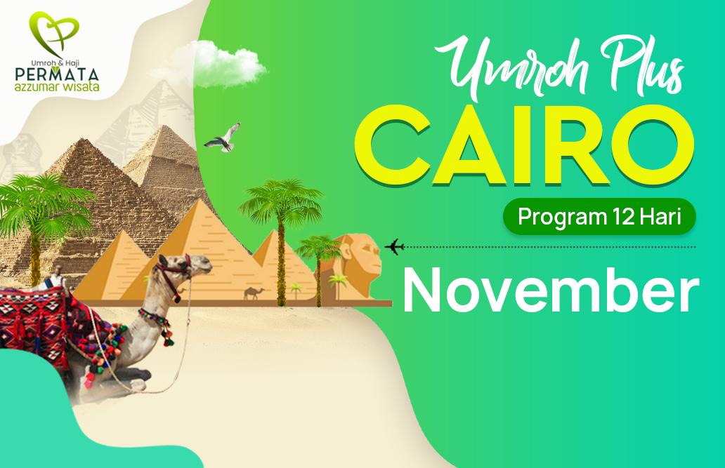 Promo Paket Umroh plus cairo Biaya Murah Jadwal Bulan November 2020