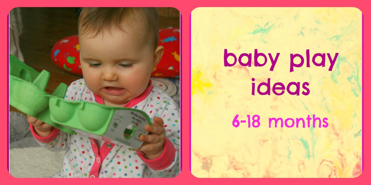Baby Play Ideas And Activities 6 18 Months The Imagination Tree