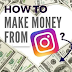 How to earn money from Instagram 2021.