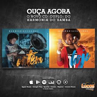 HARMONIA DO SAMBA - CD DUPLO - HOJE , ONTEM 2017