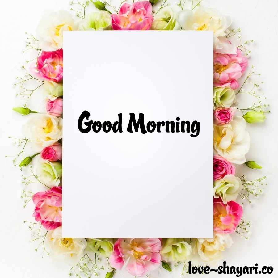 flowers with good morning