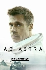 Ad Astra (2019) Full Movie Download in Hindi 1080p 720p 480p