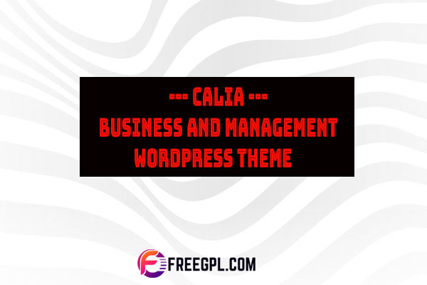 Calia - Business and Management WordPress Theme Free Download