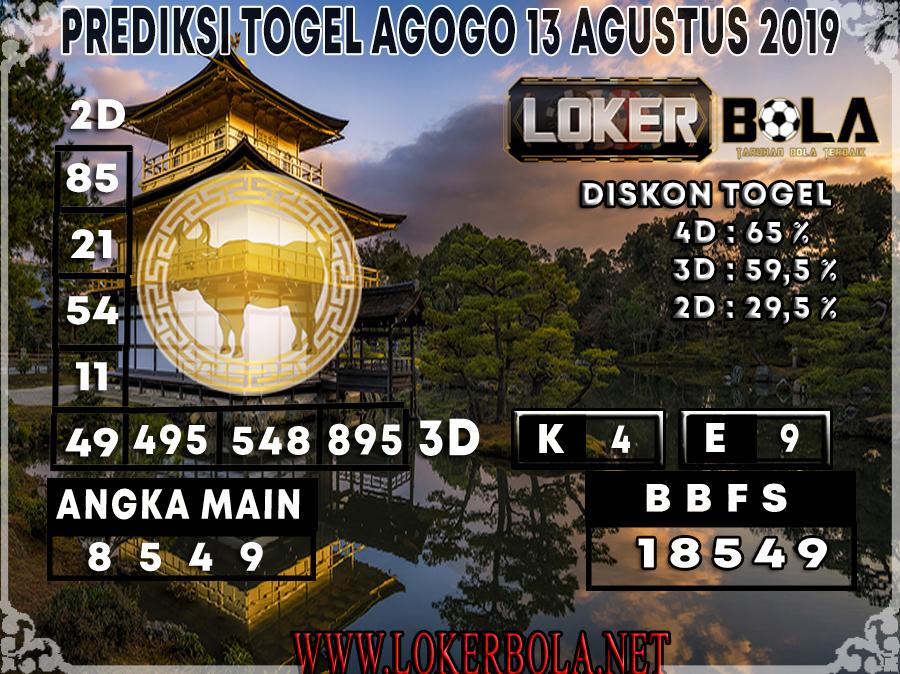 PREDIKSI TOGEL AGOGO LOKERBOLA 13 AGUSTUS 2019