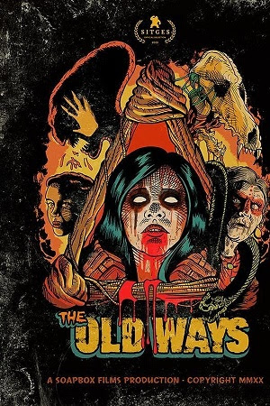 Nghi Lễ Cổ Xưa - The Old Ways (2020)