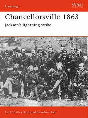 Chancellorsville 1863 Jackson's Lightning Strike