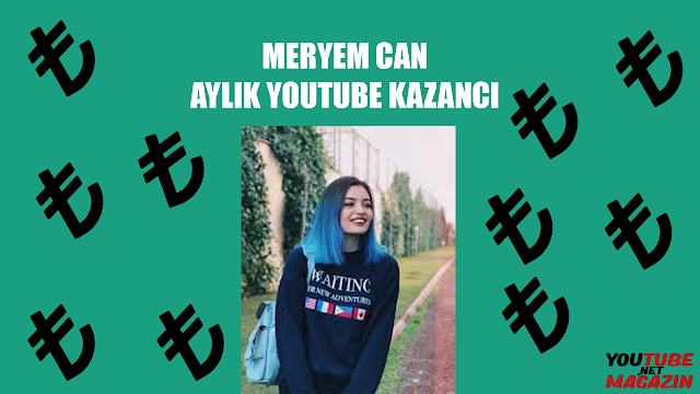 meryem can youtube geliri