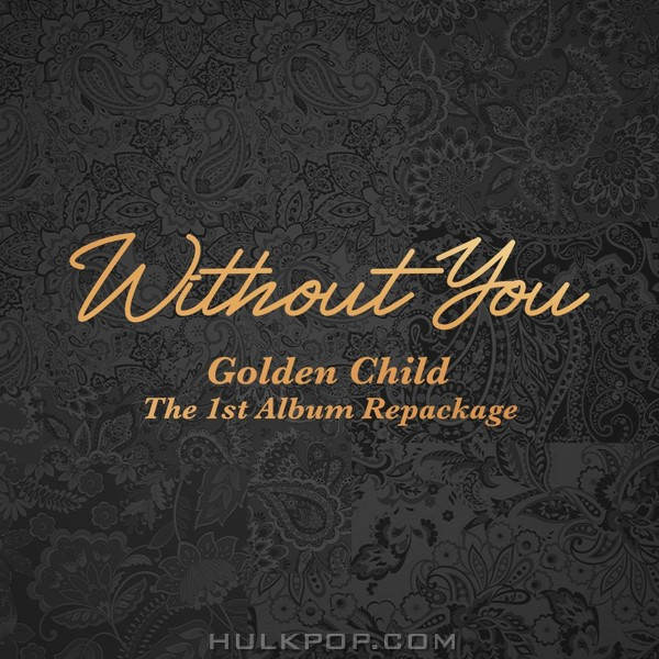 Golden Child – Golden Child 1st Album Repackage [Without You] (FLAC)