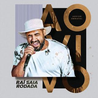 Rai Saia Rodada - Natal - RN - 15.01.2021