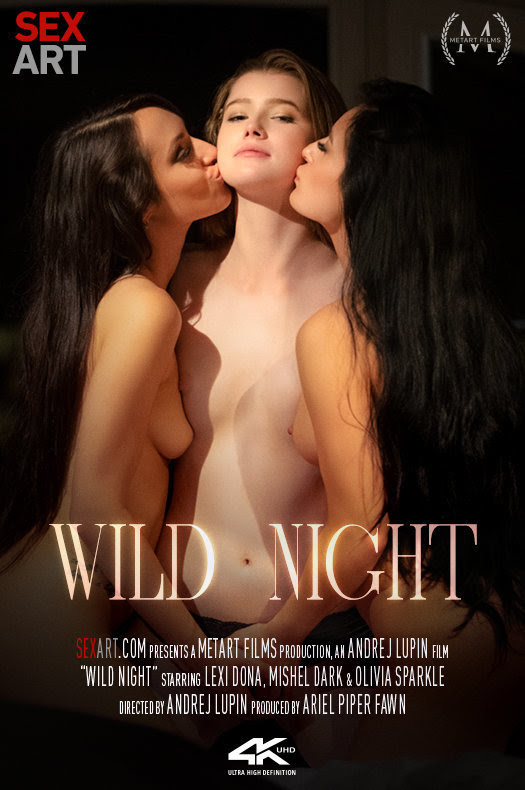 [Sex-Art] Olivia Sparkle, Lexi Dona, Mishel Dark - Wild Night