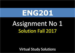 ENG201 Assignment No 1 Solution Fall 2017