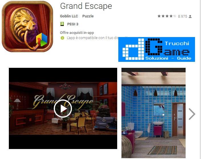 Soluzioni Grand Escape  livello  1  2  3  4  5  6  7  8  9 10 | Trucchi e  Walkthrough level