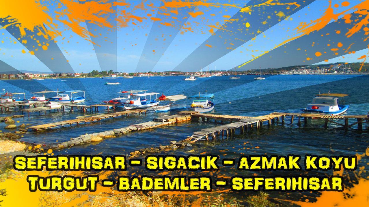 2018/06/14 Seferihisar - Sığacık - Azmak koyu - Turgut - Bademler - Ulamış - Seferihisar