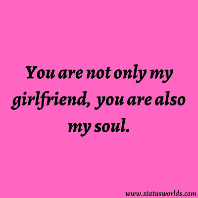 Girlfriend Captions, Status And Quotes