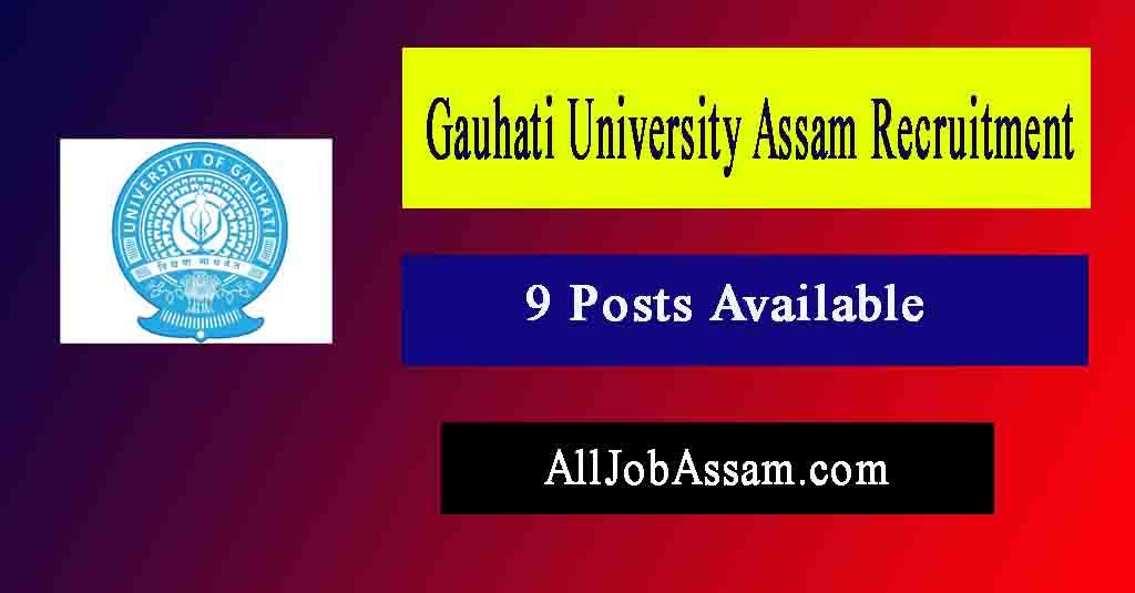 Gauhati University Recruitment 2021