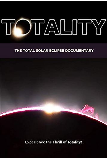 Totality The Total Eclipse now availabe on DVD on Amazon