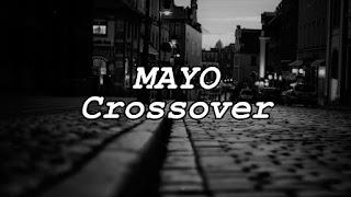 LETRA CrossOver Mayo