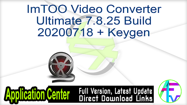 ImTOO Video Converter Ultimate 7.8.25 Build 20200718 + Keygen