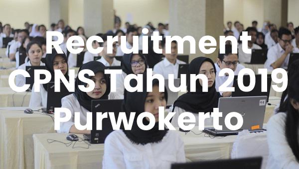 Hasil Verifikasi Pendaftar CPNS tahun 2019 Purwokerto Hanya 1.322
