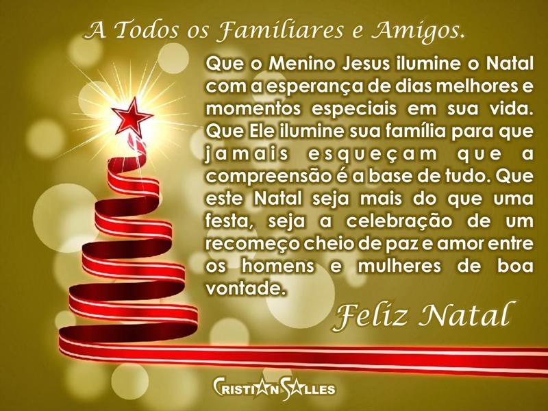 Meus Sentimentos Aos Familiares: Feliz Natal Aos Meu Familiares E Amigos